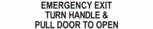 EMERGENCY EXIT TURN HANDLE & PULL DOOR TO OPEN STICKER